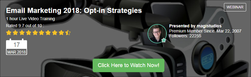 Email Marketing Webinar - Great Optin Form Strategies For 2018 And Beyond