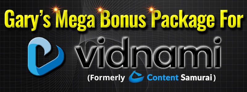 Mega Bonus Package For Vidnami