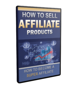 Free How To Sell Affiliate Products Video Course