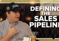 Defining the Sales Pipeline