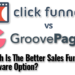 Clickfunnels Vs GroovePages – Which Is The Better Sales Funnel Software Option?