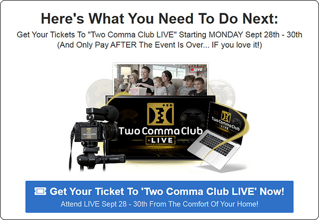 Get Your 2 Comma Club LIVE Ticket
