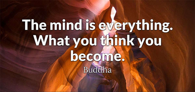 Buddha The Mind Is Everything Quote