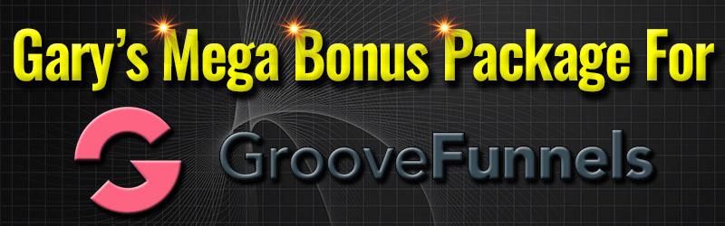 Mega Bonus Package For GrooveFunnels