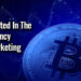 Getting Started In The Cryptocurrency Affiliate Marketing Niche – Part 1